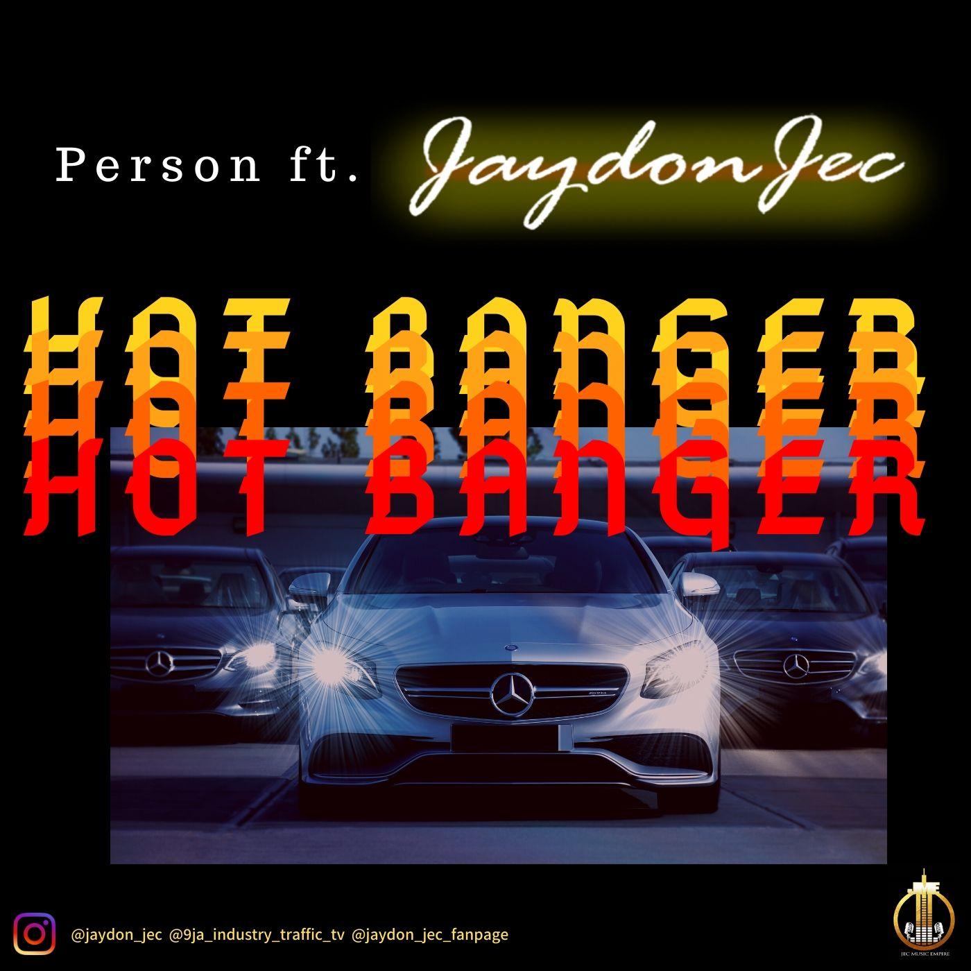 Hot Banger by Jaydon Jec