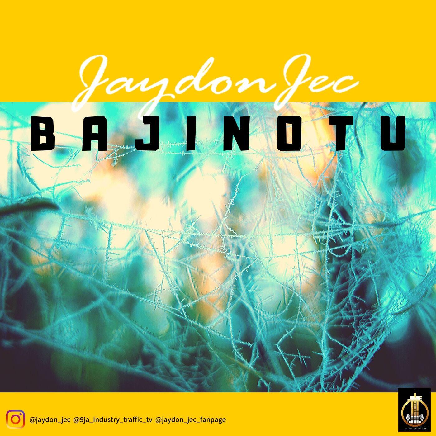 Bajinotu by Jaydon Jec