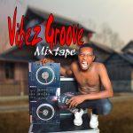 DJ Adex More, Vibez Groove Mixtape